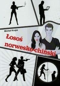 Łosoś norwesko-chiński - Krupa Michał - książka
