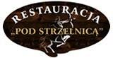 """Logo firmy Restauracja """"Pod Strzelnicą"""""""