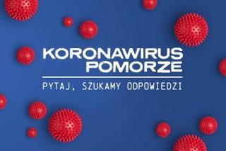 Koronawirus - zadaj pytanie, sprawdzimy!